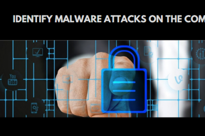 how to identify malware attacks on the computer