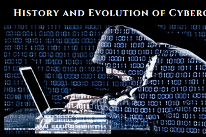 History and Evolution of Cybercrime